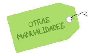OTRAS MANUALIDADES