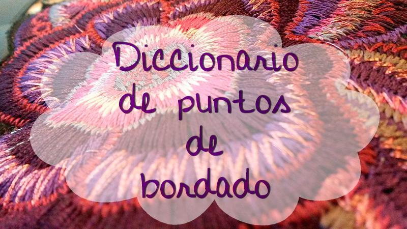 Diccionario de puntos de bordado | AnAnAs
