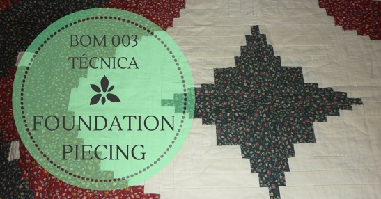 BOM003-Tecnica-Foundation Piecing